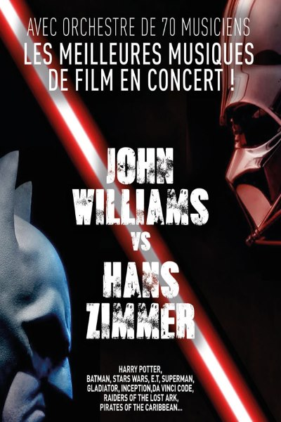 concert John Williams Vs Hans Zimm...