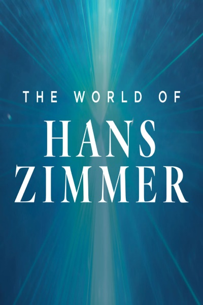 concert The World Of Hans Zimmer - A Symphonic Celebration