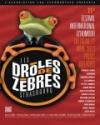 DROLES DE ZEBRES