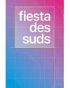 LA FIESTA DES SUDS