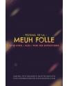 LA MEUH FOLLE