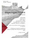 SUPERSPECTIVES