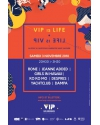 LIFE IS VIP / VIP IS LIFE