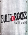 BULLY ON ROCKS