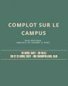 COMPLOT SUR LE CAMPUS