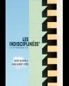 LES INDISCIPLINEES