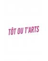 TOT OU T'ARTS