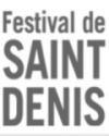 FESTIVAL DE SAINT DENIS
