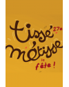 TISSE METISSE