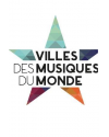 VILLES DES MUSIQUES DU MONDE